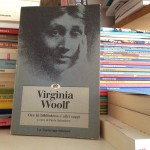 "La lettura. Da ""Ore in biblioteca"", di Virginia Woolf."